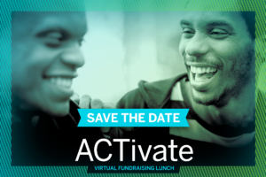 ACTivate Fundraising Lunch
