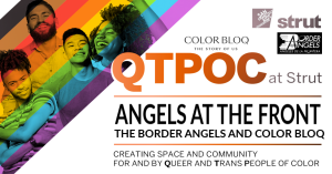 Angels at the Front: Border Angels and Color Bloq