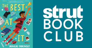 "Strut Bookclub reads ""The Best at It"" by Maulik Pancholy"