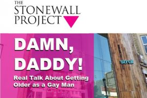 Event Promo Image: STONEWALL: DAMN, DADDY! Real Talk About Getting Older As A Gay Man