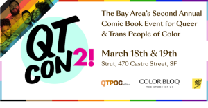 QTCON 2! Comic Book Event for Queer and Trans People of Color!