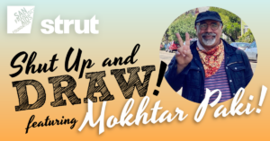 Shut Up and Draw with Mokhtar Paki!